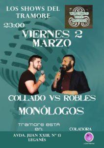 Collado VS Robles monologos