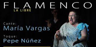 La Libre Flamenco con María Vargas y Pepe Núñez