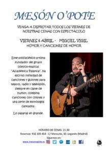 Miguel Vigil en el Mesón O´pote