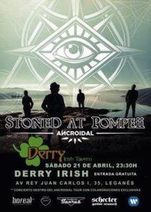Stoned At Pompeii at Derry Leganés
