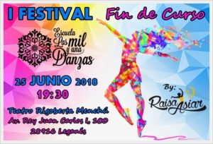 I Festival Fin de Curso de la Escuela Las Mil y Una Danzas
