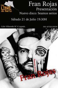 Presentación del nuevo disco Seamos serios de Fran Rojas