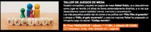 TALLER DE JUEGOS DE MESA En Fnac PARQUESUR