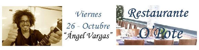 Concierto en Mesón OPote con Angel Vargas