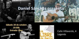 """Daniel Sánchez presenta """"La sed"""" en concierto"""
