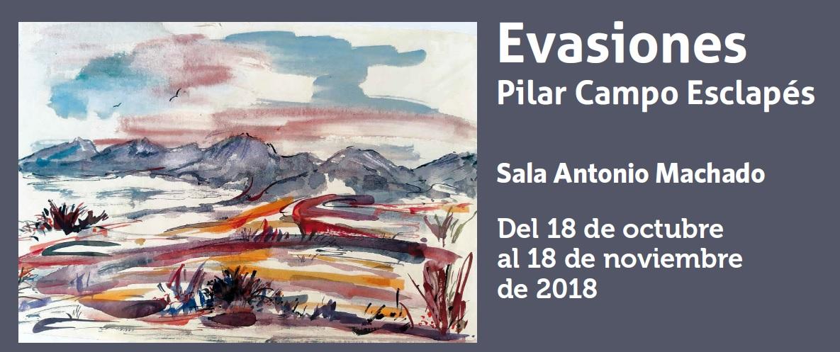 Exposición Evasiones Pilar Campo Esclapés