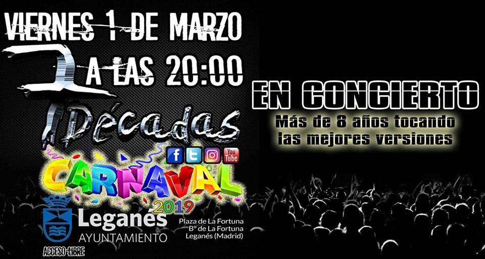 En concierto en los Carnavales de La Fortuna 7 Decadas