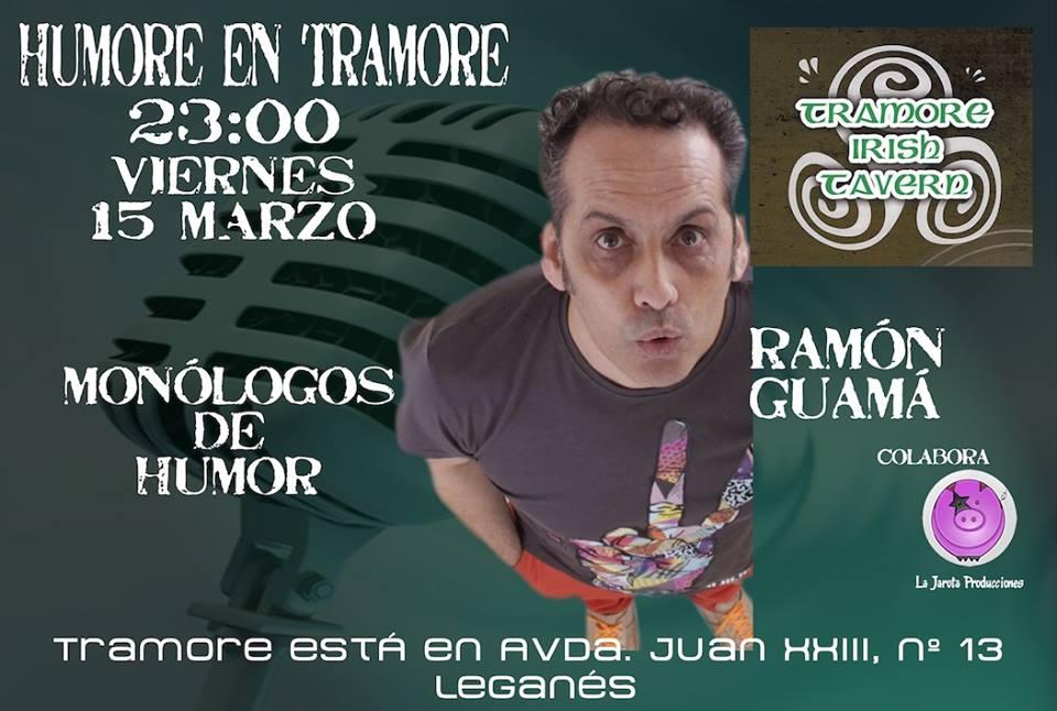 Monologo en el Tramore con Ramón Guamá