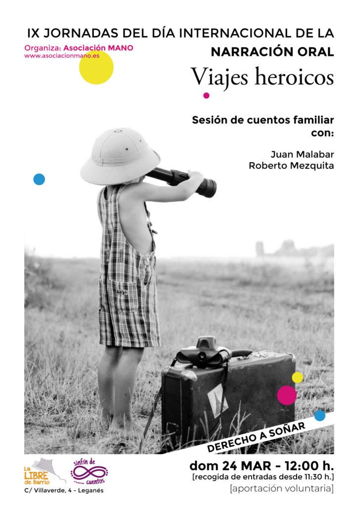 Narración oral en la Libre Viajes Heroicos