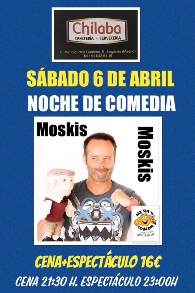 Comedia con Moskis en el Chilaba