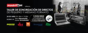Taller de sonorización en Madrid HIFI