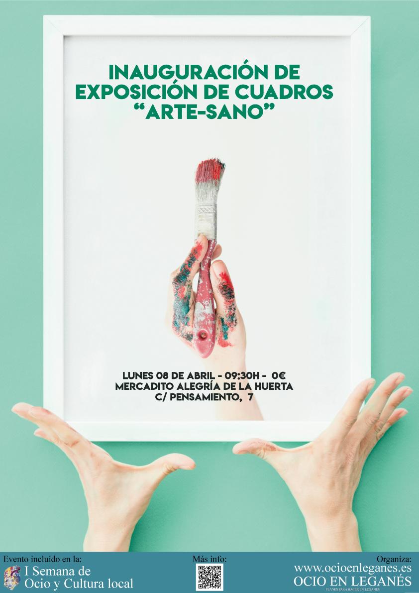 Inauguración De Exposición De Cuadros Arte-Sano