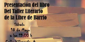 presentacion del libro del taller literario de la libre de barrio