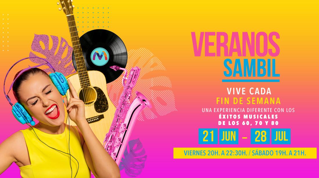Veranos Sambil éxitos musicales de los 60, 70 y 80
