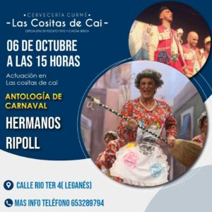 Carnavalcon los hermanos RIPOLL en Las cositas de Caí