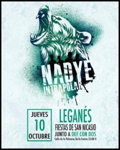 Nadye + Def Con Dos en las fiestas de San Nicasio 2019