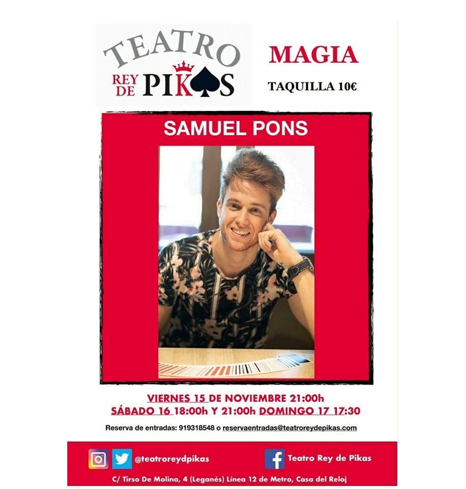 Espectáculo de magia con Samuel Pons en el Teatro Rey de Pikas