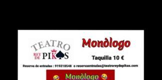 Monólogos en el Teatro Rey de Pikas