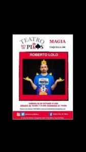 Magia con Roberto Lolo en el Rey de Pikas en octubre