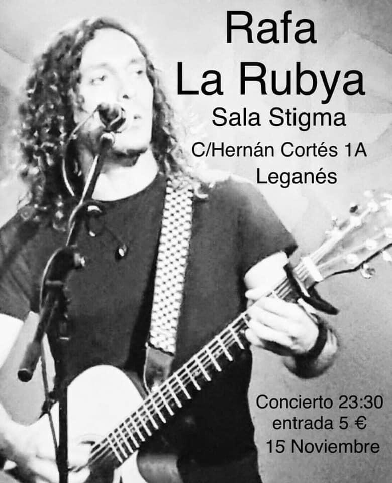 Concierto de Rafa La Rubya en la Sala Stigma