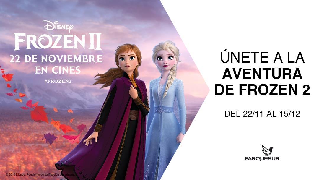 ¡ÚNETE A LA AVENTURA DE FROZEN 2! en Parquesur.