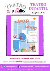 Teatro infantil Chup Chup en el Rey de Pikas