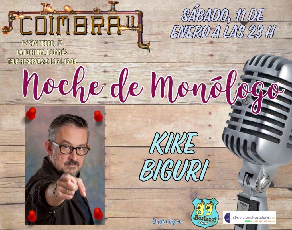 Monólogo de Kike Biguri en el Coimbra