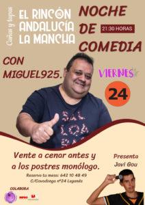 NOCHE DE MONÓLOGO por Miguel 925 en EL RINCÓN ANDALUCÍA LA MANCHA