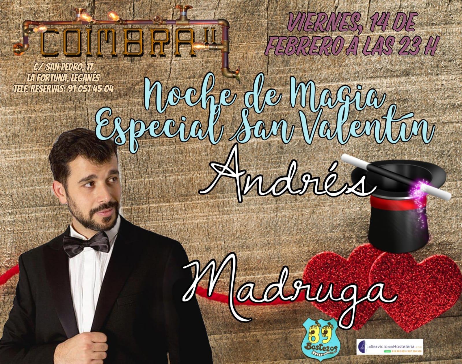 Especial San Valentín Noche de Magia con Andrés Madruga en el Coimbra
