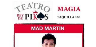 Magia con MAD MARTINen el Teatro Rey de Pikas