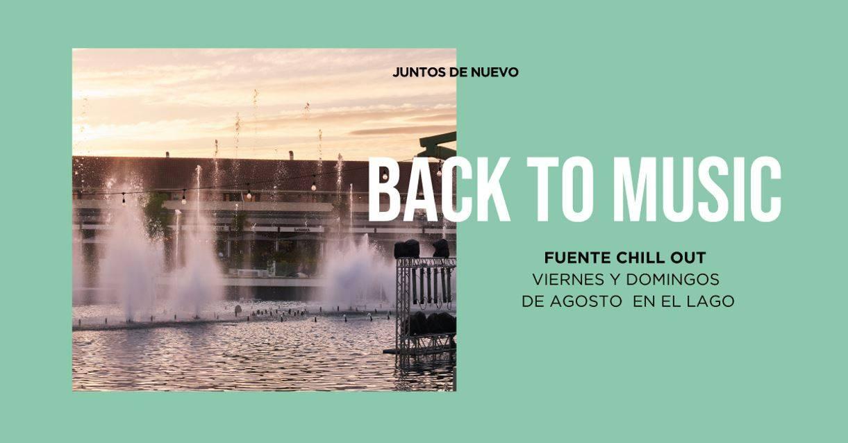 Back to music Fuente Chill Out en ParqueSur