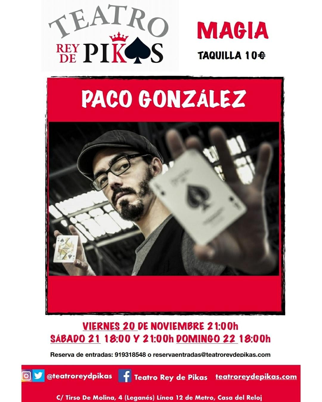 Magia con Paco González en el Teatro Rey de Pikas