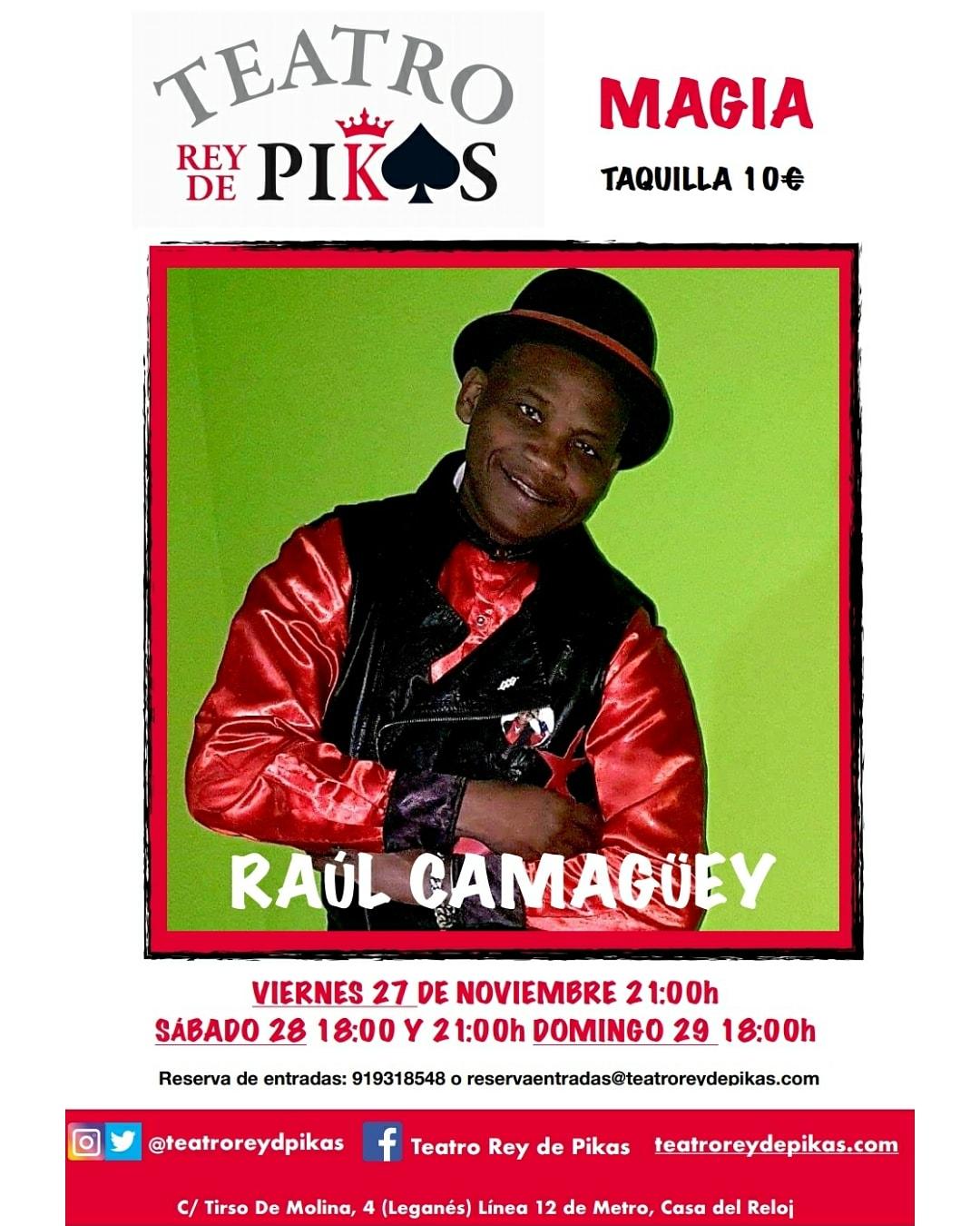 Magia con Raúl Camagüeyen elTeatro Rey de Pikas