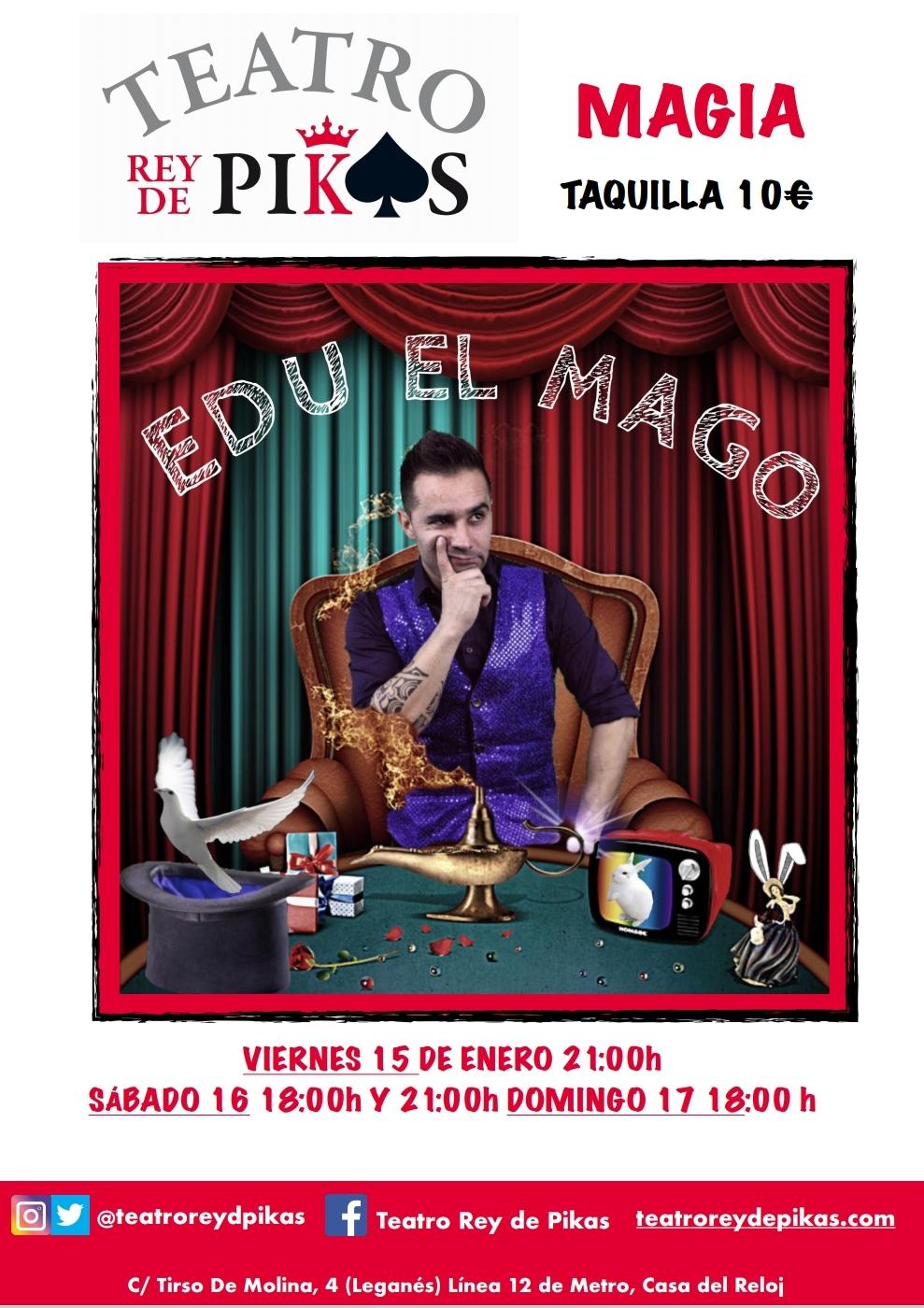EDU EL MAGO en el TEATRO REY DE PIKAS