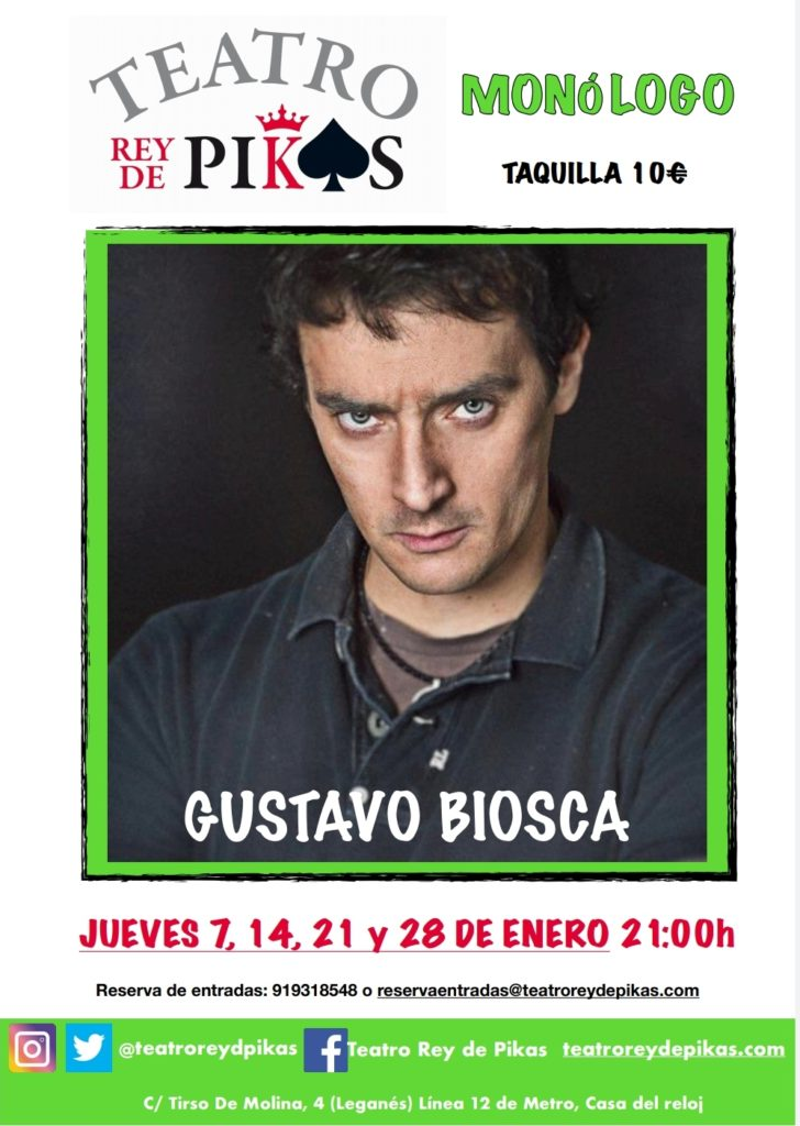 MONÓLOGO CON GUSTAVO BIOSCA en el Teatro Rey de Pikas